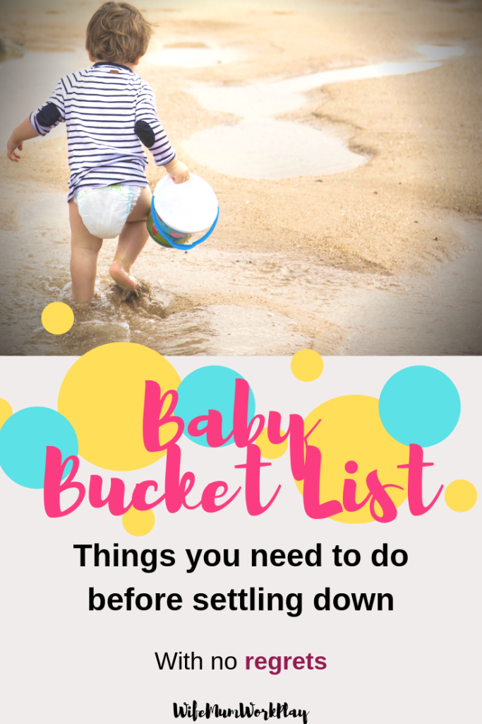 IMAGE  baby bucket list - things you need to do before settling down - with no regrets